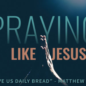 Give Us Daily Bread